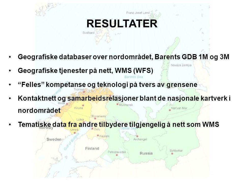 RESULTATER •Geografiske databaser over nordområdet, Barents GDB 1M og 3M •Geografiske tjenester på nett, WMS (WFS) • Felles kompetanse og teknologi på tvers av grensene •Kontaktnett og samarbeidsrelasjoner blant de nasjonale kartverk i nordområdet •Tematiske data fra andre tilbydere tilgjengelig å nett som WMS