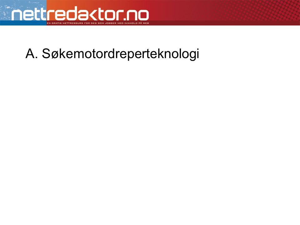 A. Søkemotordreperteknologi