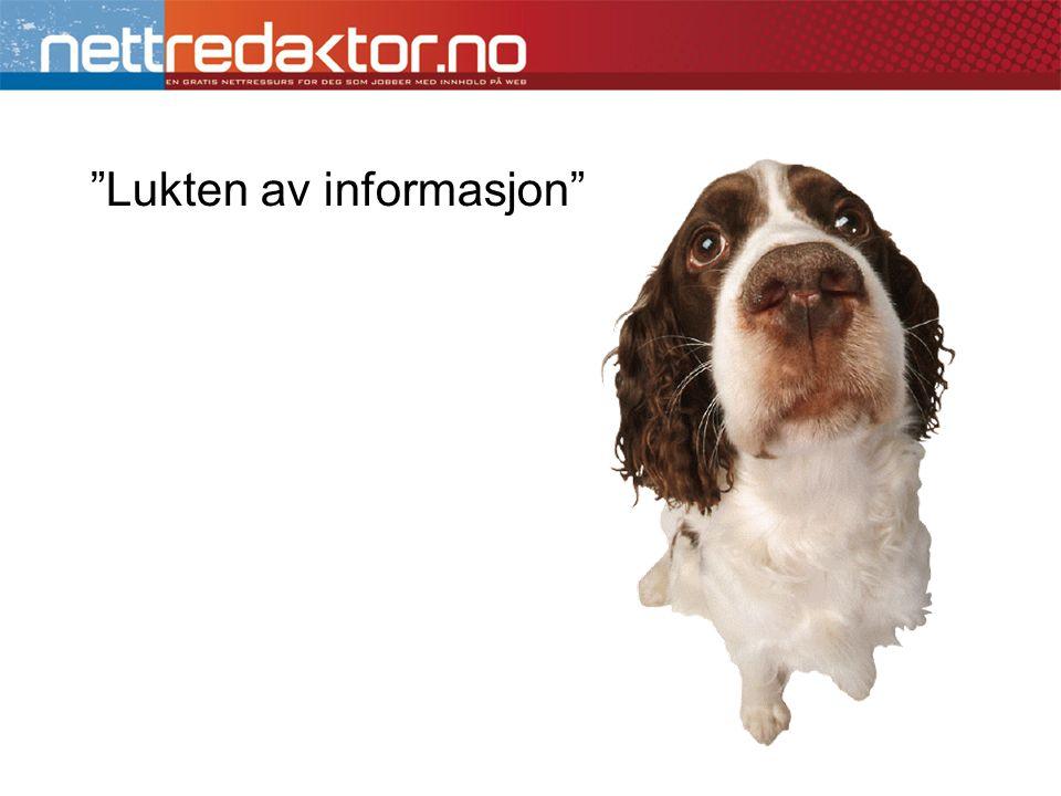 """""""Lukten av informasjon"""""""