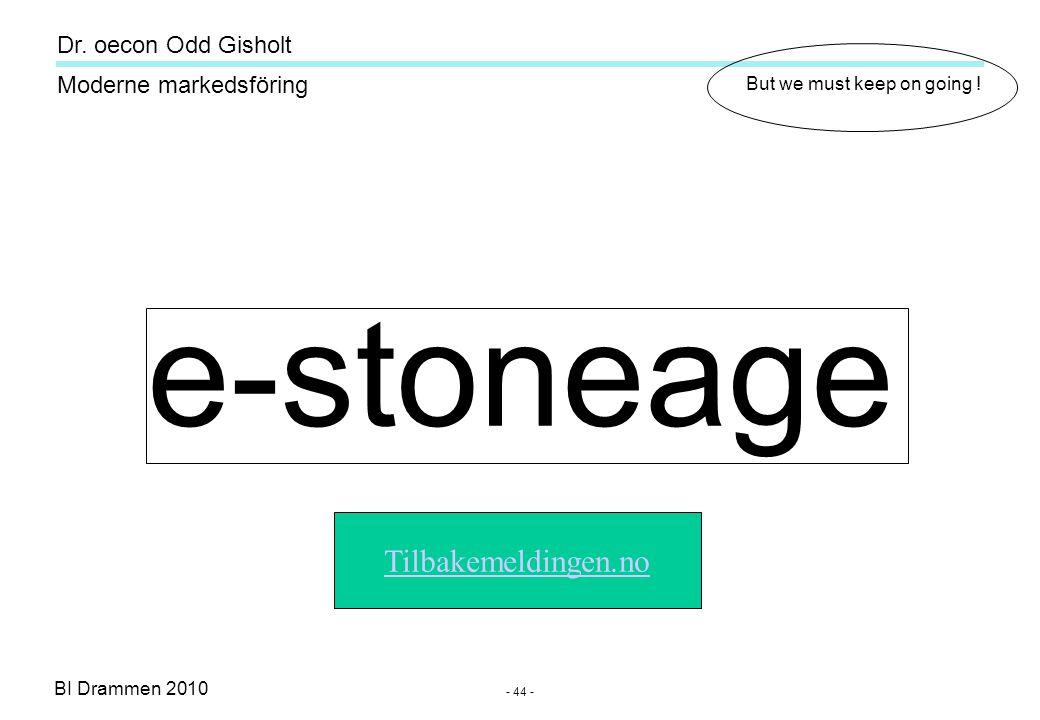 Dr. oecon Odd Gisholt - 43 - BI Drammen 2010 Moderne markedsföring e-handelsbedrifter jeg har merket meg i det norske markedet - mpx.no – data, foto/v