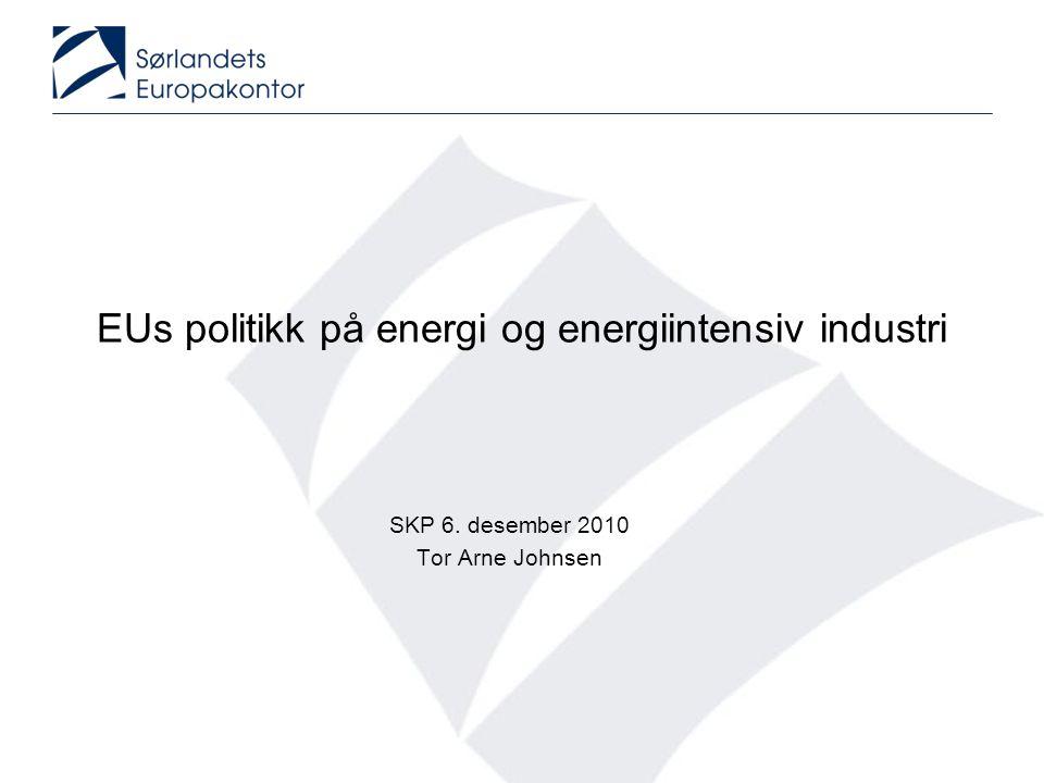 Agenda •Energi 2020 - EUs energistrategi mot 2020 •EUs energiinfrastrukturpakke •Europa 2020 – EUs vekststrategi •EUs industripolitikk •Sammendrag
