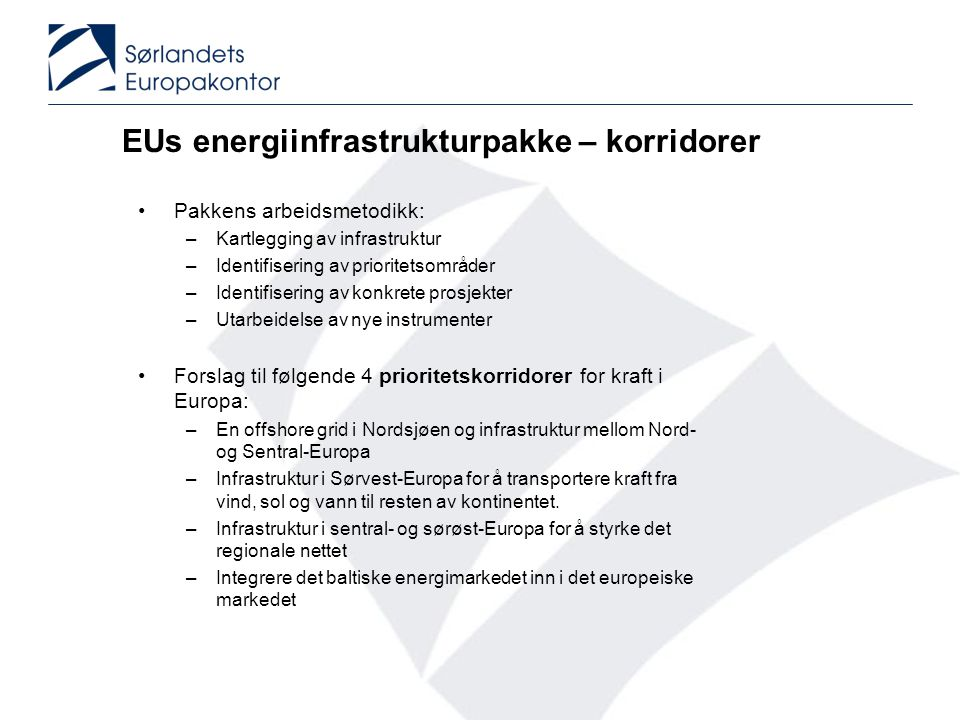 European Commission.Energy infrastructure priorities for 2020 and beyond.