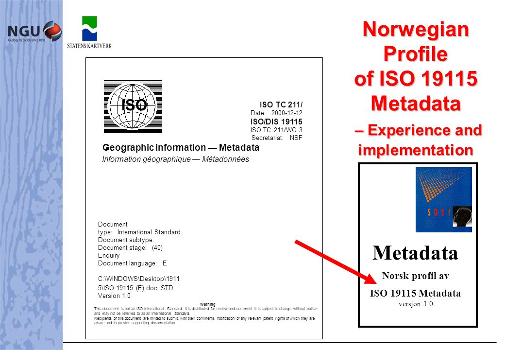 The content of this presentation   The Evolution of Metadata in the Norwegian standard   The Norwegian Metadata project   Procedure of making the profile   Table of content   Some challenges   Conclusions To give you our experiences concerning a translation of 19115 metadata standard and producing a profile.