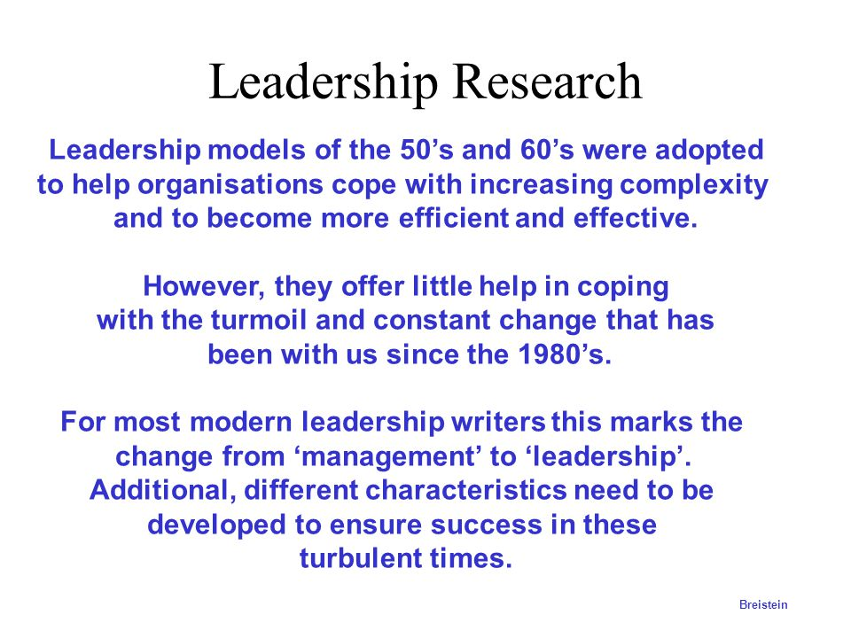 Existing model of Leadership Question: How can our current leadership model be described and is it appropriate given our challenges? The leader's sing