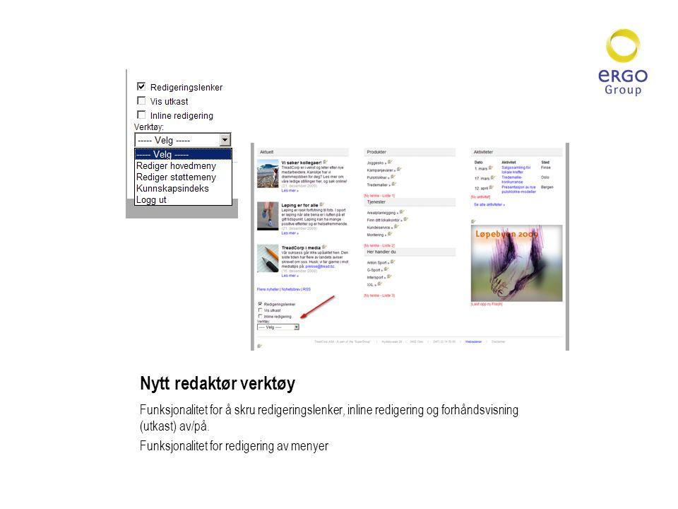 Nytt redaktør verktøy Funksjonalitet for å skru redigeringslenker, inline redigering og forhåndsvisning (utkast) av/på.