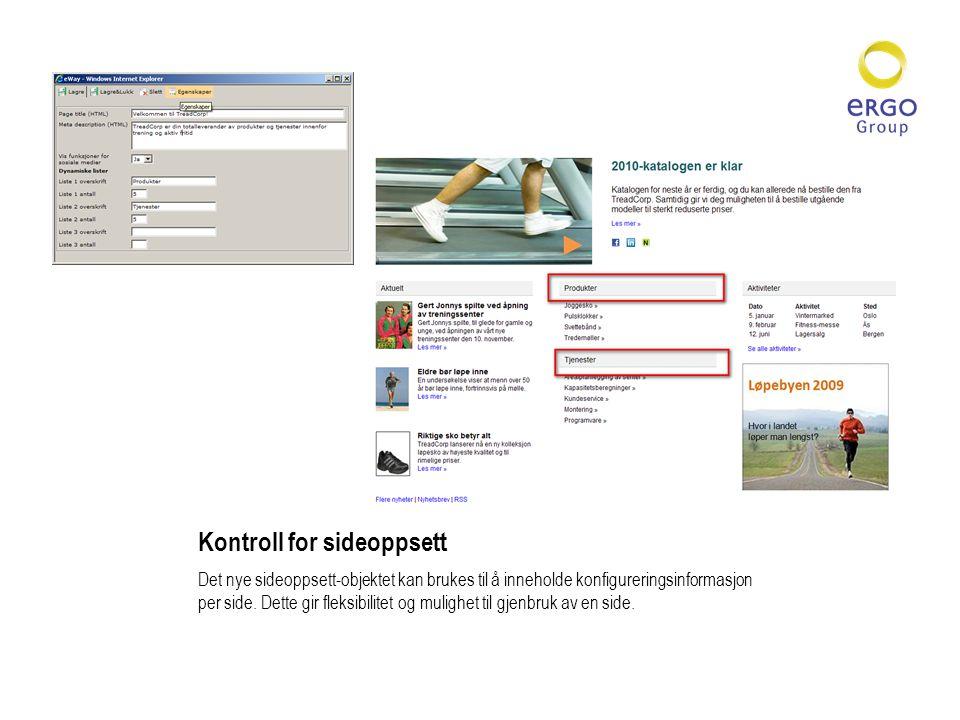 Kontroll for sideoppsett Det nye sideoppsett-objektet kan brukes til å inneholde konfigureringsinformasjon per side.