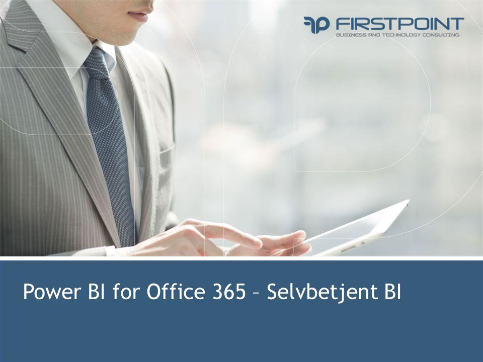 Power BI for Office 365 – Selvbetjent BI