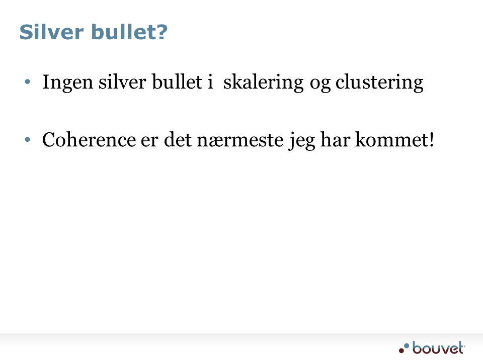 Silver bullet.