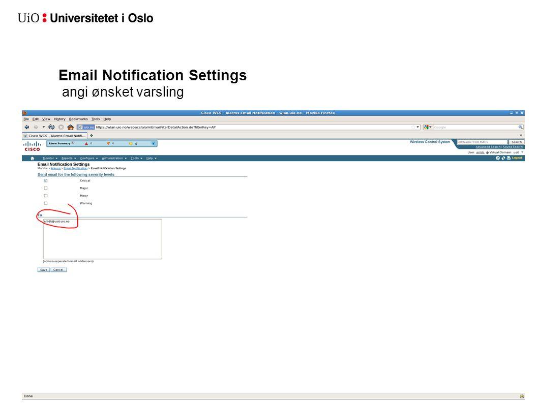 Email Notification Settings angi ønsket varsling