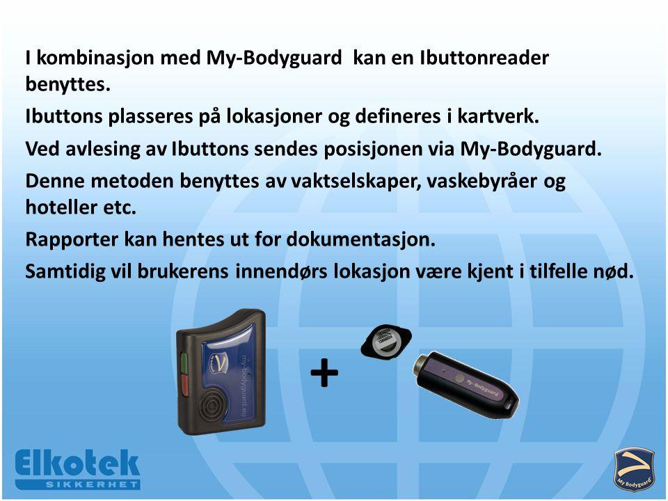 I kombinasjon med My-Bodyguard kan en Ibuttonreader benyttes.