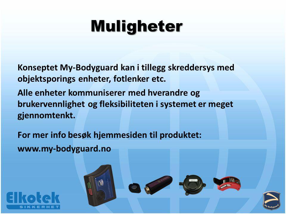 Konseptet My-Bodyguard kan i tillegg skreddersys med objektsporings enheter, fotlenker etc.