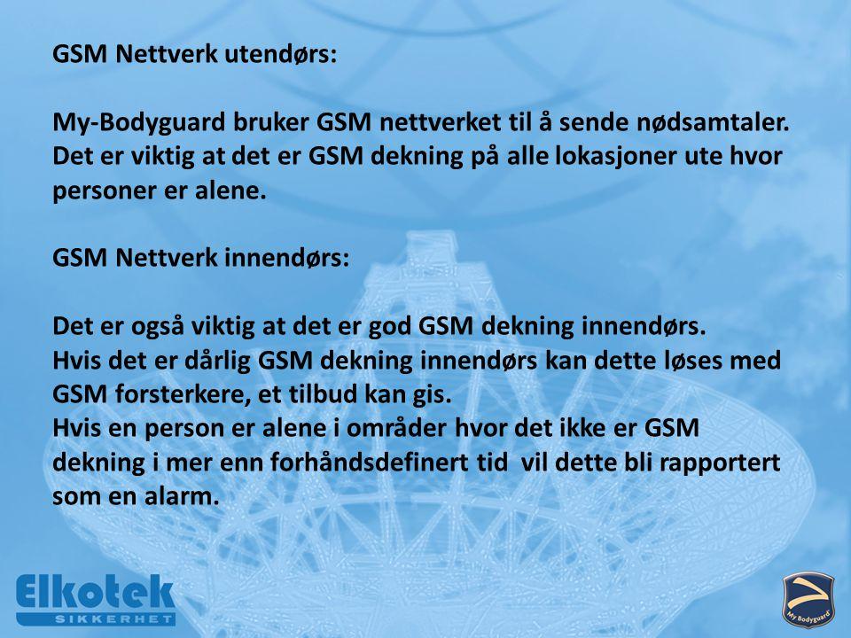 GSM Nettverk utendørs: My-Bodyguard bruker GSM nettverket til å sende nødsamtaler.