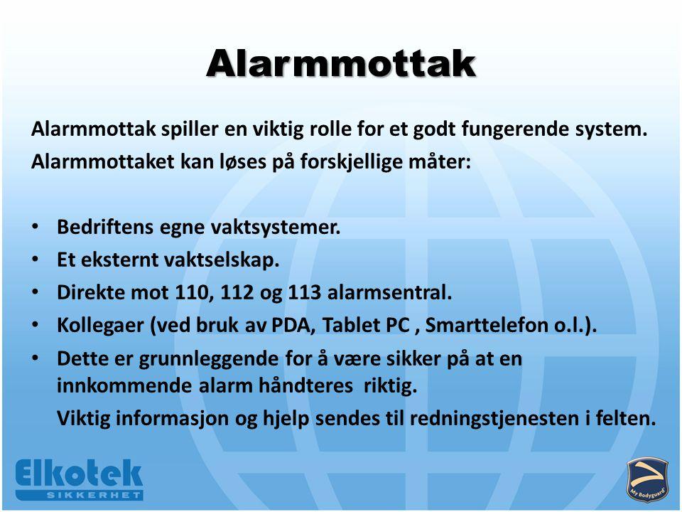 Alarmmottak Alarmmottak spiller en viktig rolle for et godt fungerende system.