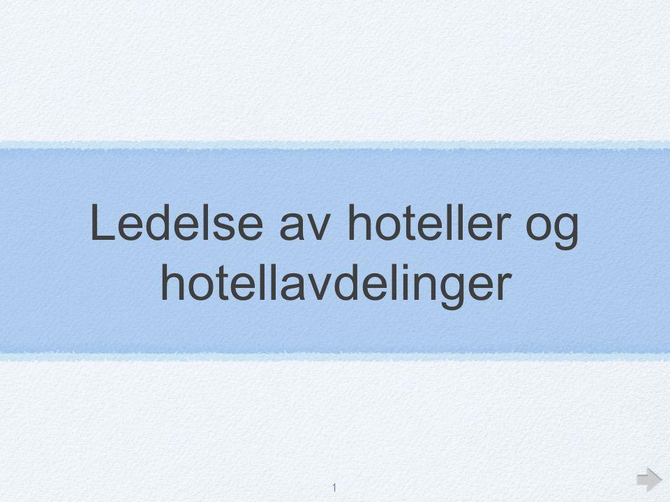 1 Ledelse av hoteller og hotellavdelinger