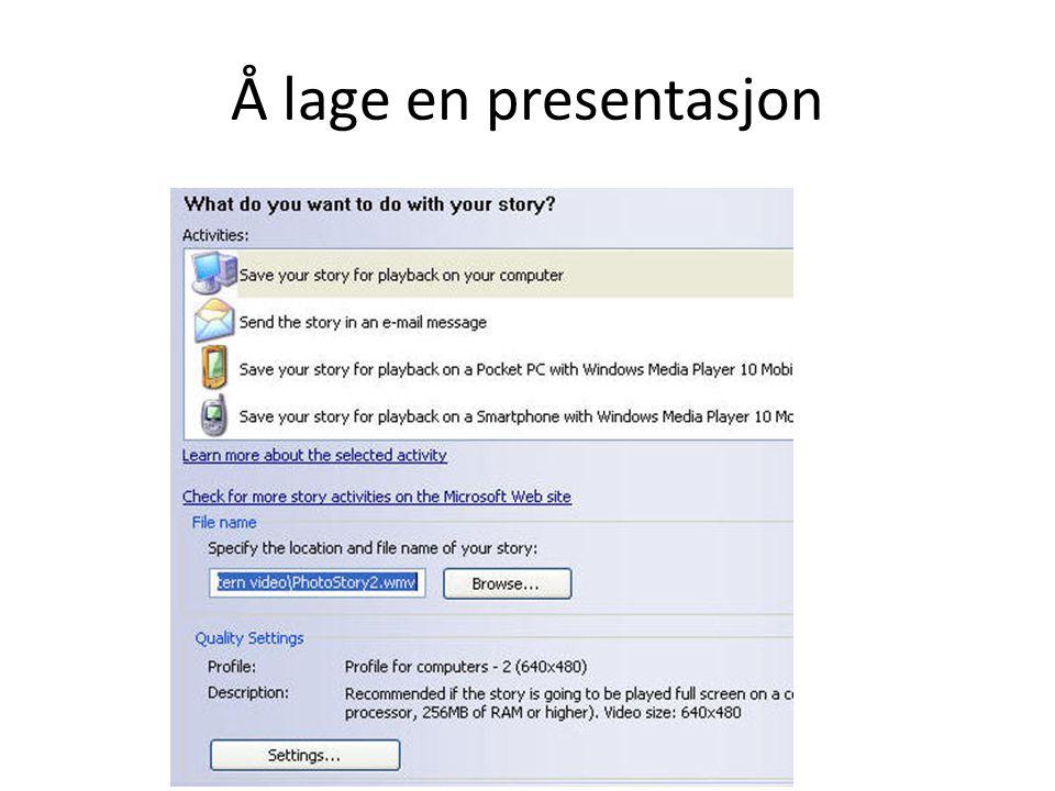 Å lage en presentasjon