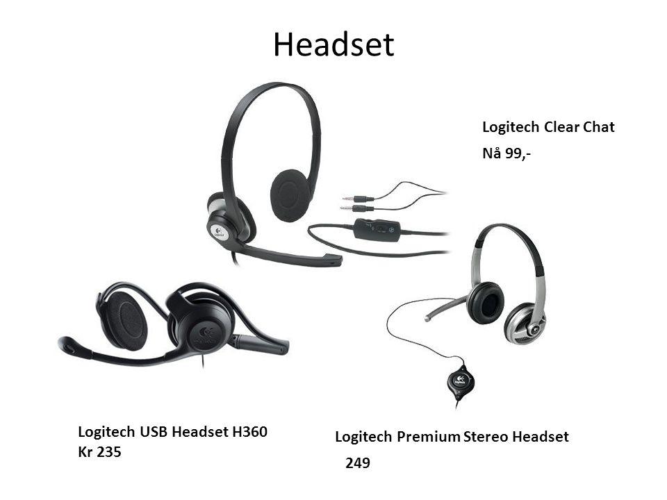 Headset Logitech USB Headset H360 Kr 235 Logitech Premium Stereo Headset 249 Logitech Clear Chat Nå 99,-