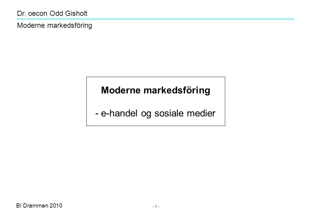 Dr. oecon Odd Gisholt - 31 - BI Drammen 2010 Moderne markedsföring What about personal discretion ?
