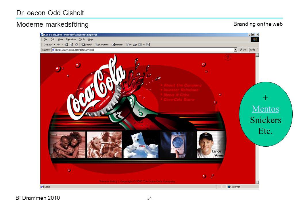 Dr. oecon Odd Gisholt - 48 - BI Drammen 2010 Moderne markedsföring Flirt with the consumer Internet -en fantastisk informasjons- kanal, -men til tider