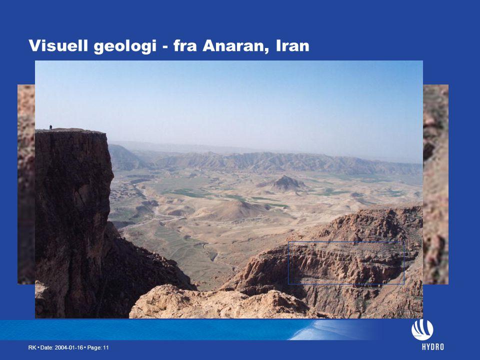 RK • Date: 2004-01-16 • Page: 11 Visuell geologi - fra Anaran, Iran