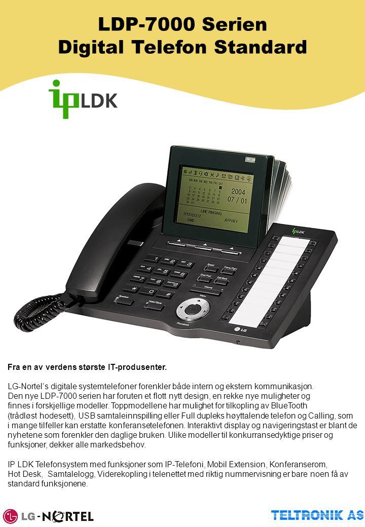 LDP-7000 Serien Digital Telefon Standard Fra en av verdens største IT-produsenter. LG-Nortel's digitale systemtelefoner forenkler både intern og ekste