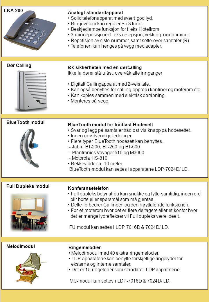 BlueTooth modul BlueTooth modul for trådløst Hodesett • Svar og legg på samtaler trådløst via knapp på hodesettet. • Ingen unødvendige ledninger. • Fl