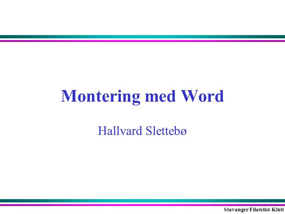 Stavanger Filatelist-Klub Størrelse og plassering av rammene •Hvis det bare er ett objekt i bredden, så midtstiller jeg dette: –Format → Text Box → Layout → Horizontal Alignment → Center