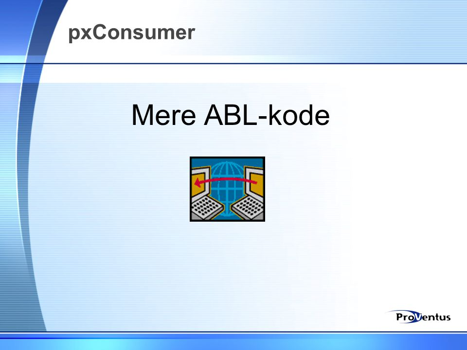 Mere ABL-kode pxConsumer