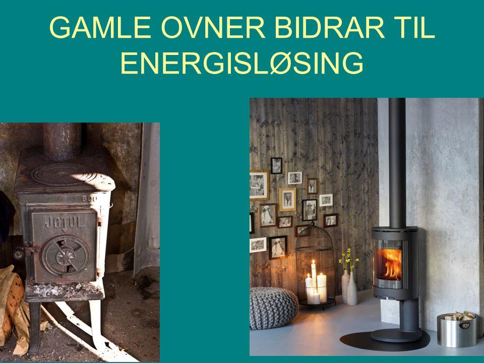 GAMLE OVNER BIDRAR TIL ENERGISLØSING