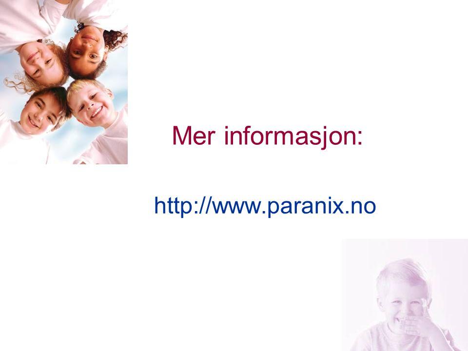 23 Mer informasjon: http://www.paranix.no