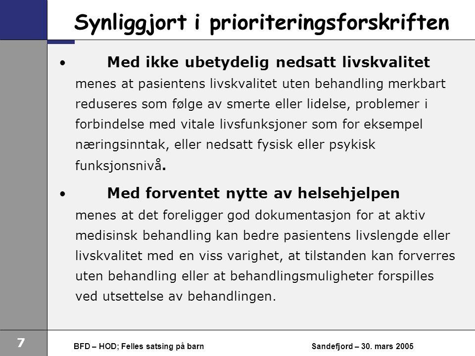 7 BFD – HOD; Felles satsing på barnSandefjord – 30.