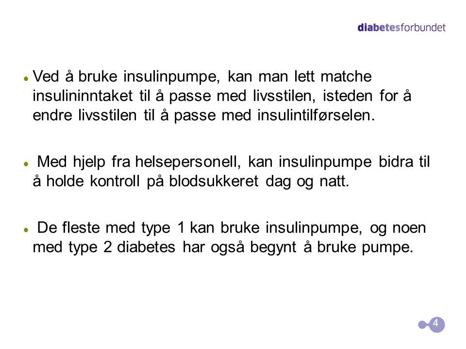 Barn/forelderkurs Trondheim 14. November 2010 3 • Insulinpumpe endrer mengden for flerinjeksjoner med å levere hurtigvirkende insulin kontinuerlig • D
