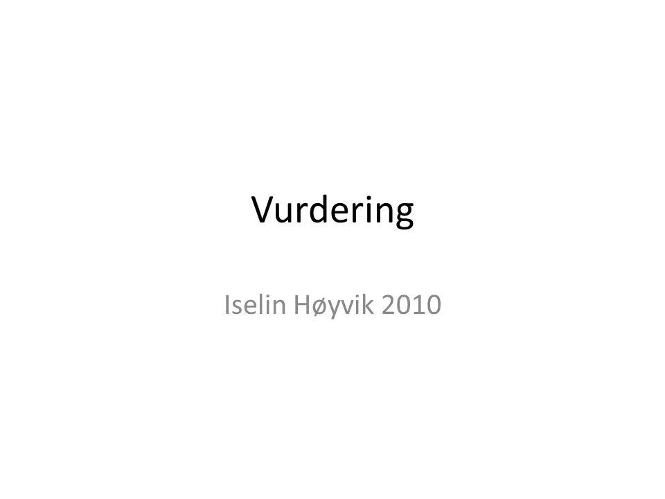 Vurdering Iselin Høyvik 2010