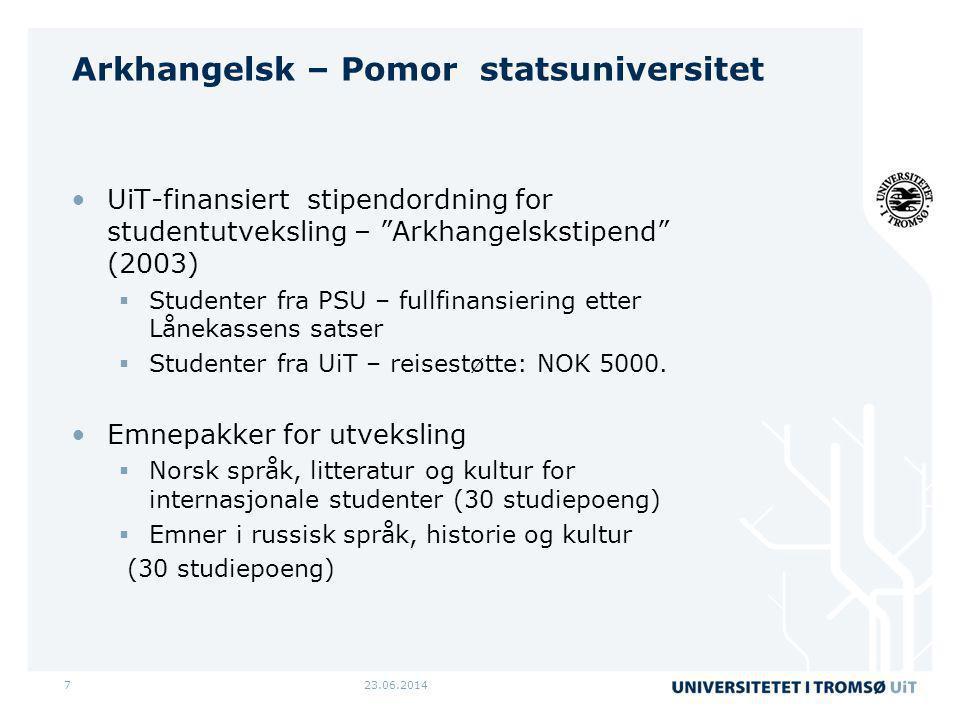 """23.06.20147 Arkhangelsk – Pomor statsuniversitet •UiT-finansiert stipendordning for studentutveksling – """"Arkhangelskstipend"""" (2003)  Studenter fra PS"""