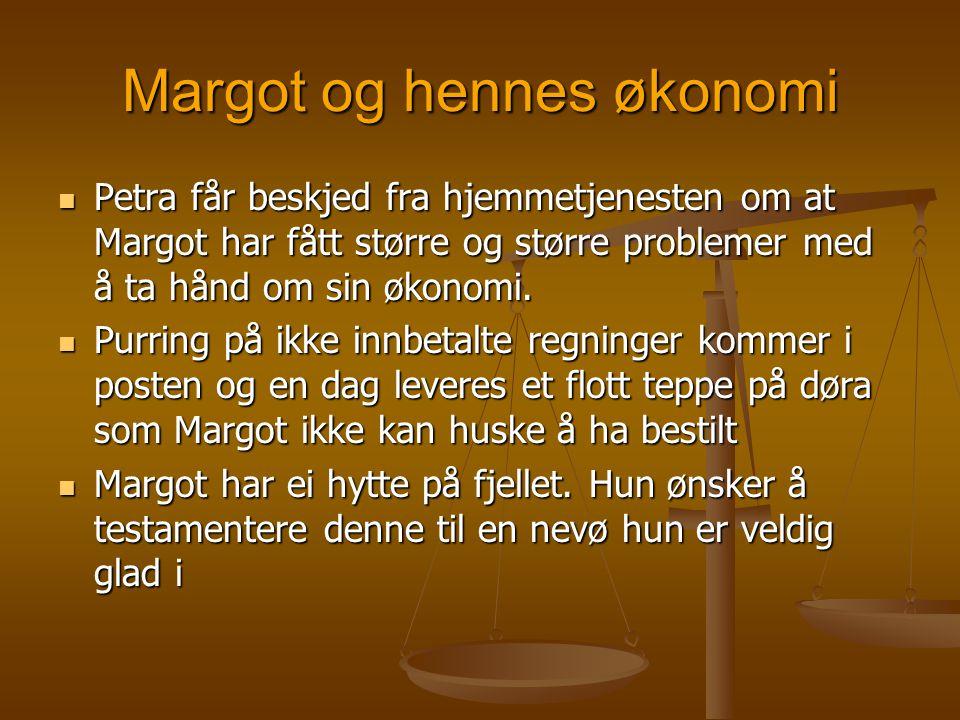 Margot og hennes økonomi  Petra får beskjed fra hjemmetjenesten om at Margot har fått større og større problemer med å ta hånd om sin økonomi.  Purr