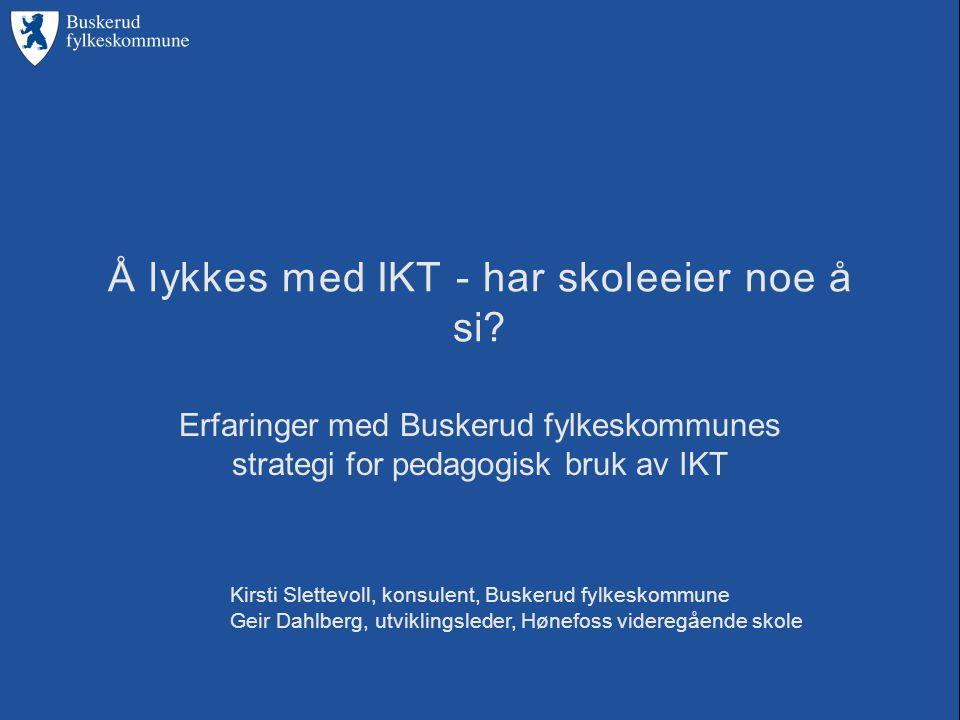 Å lykkes med IKT - har skoleeier noe å si.