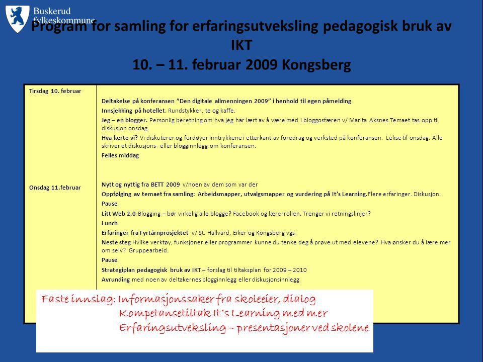 Program for samling for erfaringsutveksling pedagogisk bruk av IKT 10.