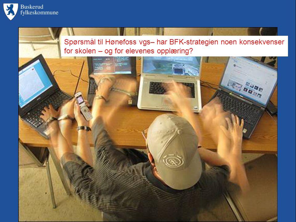 Spørsmål til Hønefoss vgs– har BFK-strategien noen konsekvenser for skolen – og for elevenes opplæring