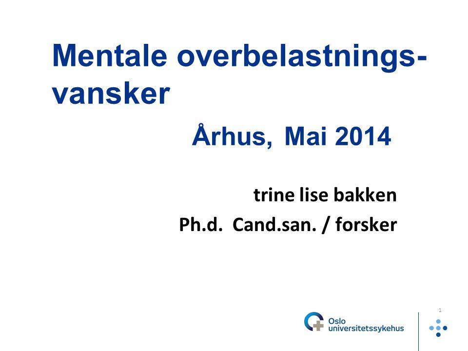 trine bakken 2014 2 Regional seksjon psykiatri og UH / autisme Regional psykiatrisk spesialistavdeling ved OUS Primært i helseregion Sør-Øst.