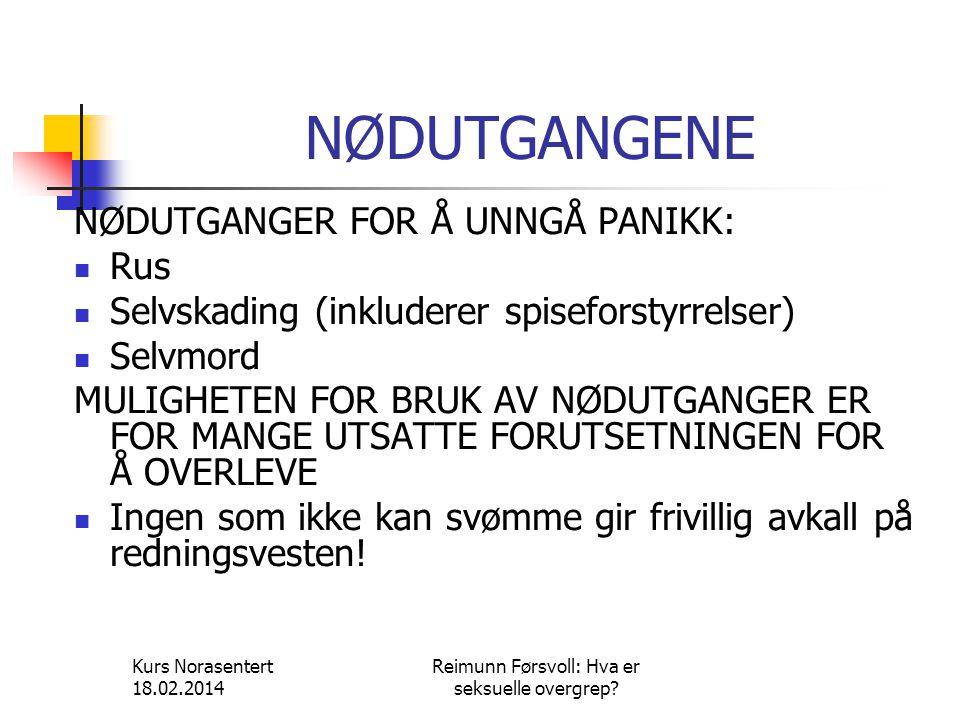 Kurs Norasentert 18.02.2014 Reimunn Førsvoll: Hva er seksuelle overgrep.