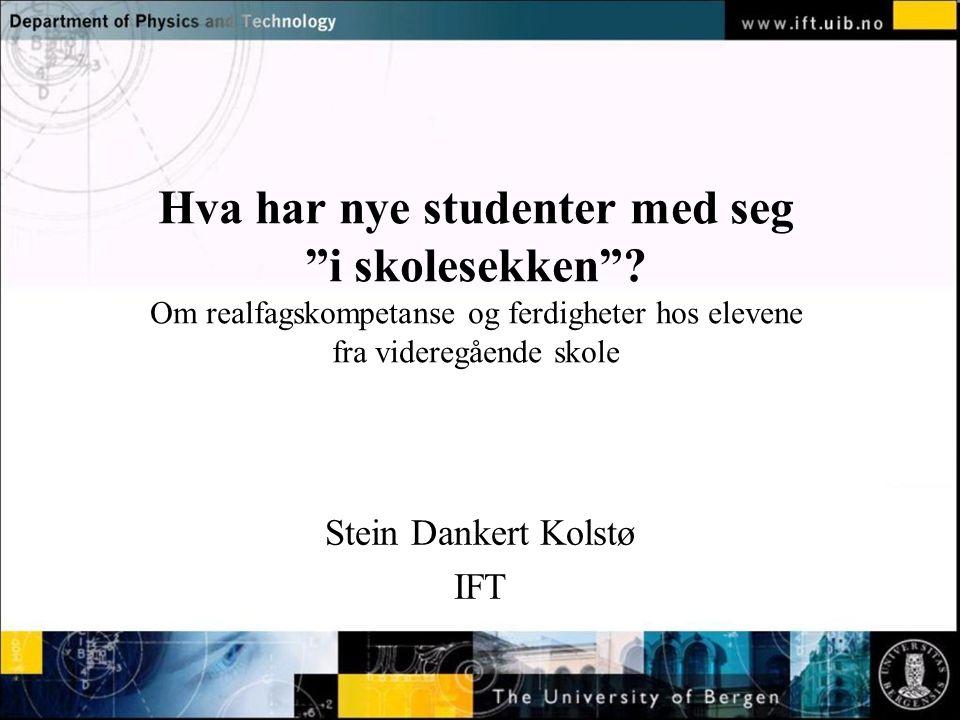 Normal text - click to edit Hva har nye studenter med seg i skolesekken .
