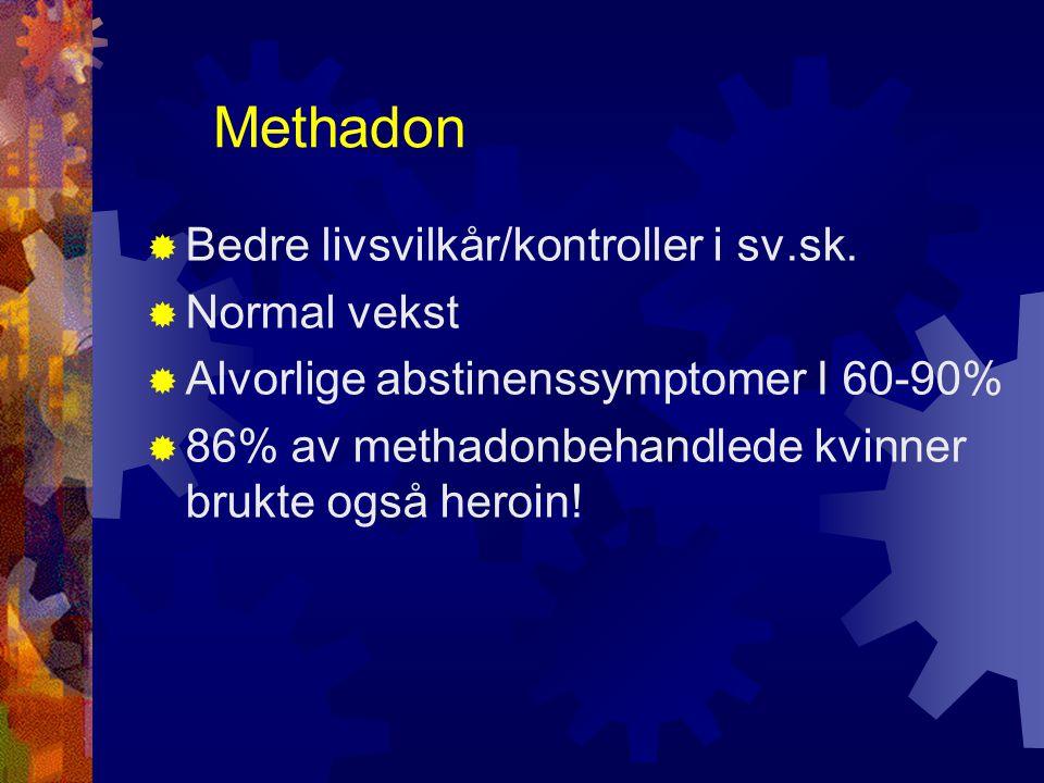 Methadon  Bedre livsvilkår/kontroller i sv.sk.