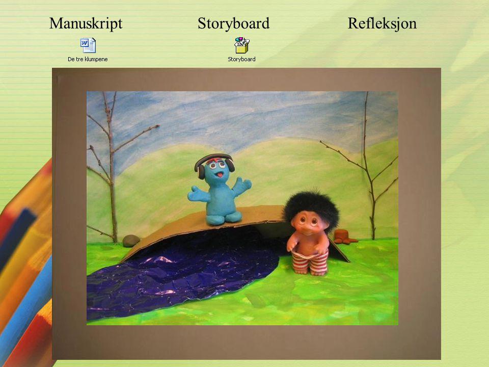 Manuskript Storyboard Refleksjon