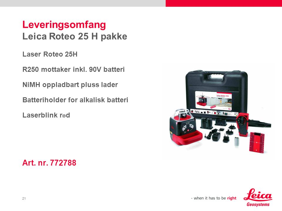 21 Leveringsomfang Leica Roteo 25 H pakke Laser Roteo 25H R250 mottaker inkl.