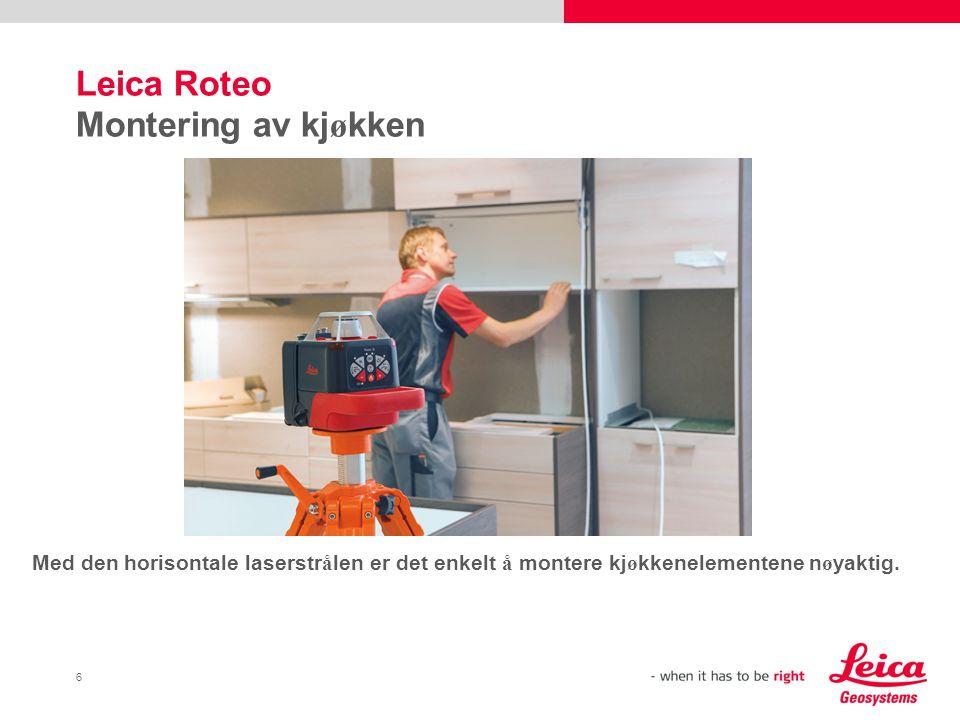 7 Leica Roteo Oppsetting av opph ø yde gulv Med Leica Roteo (vist sammen med mottaker (ekstrautstyr)) kan du definere horisontale niv å enkelt og hurtig – f.eks.