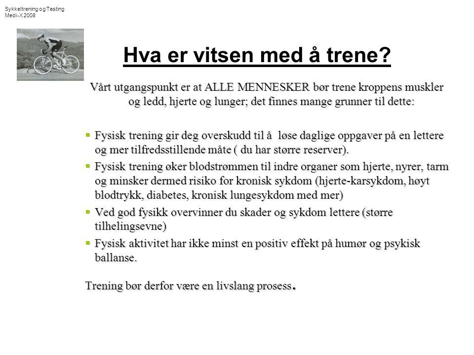 Sykkeltrening og Testing Medi-X 2008 Treningseffekt på Lactat-terskel