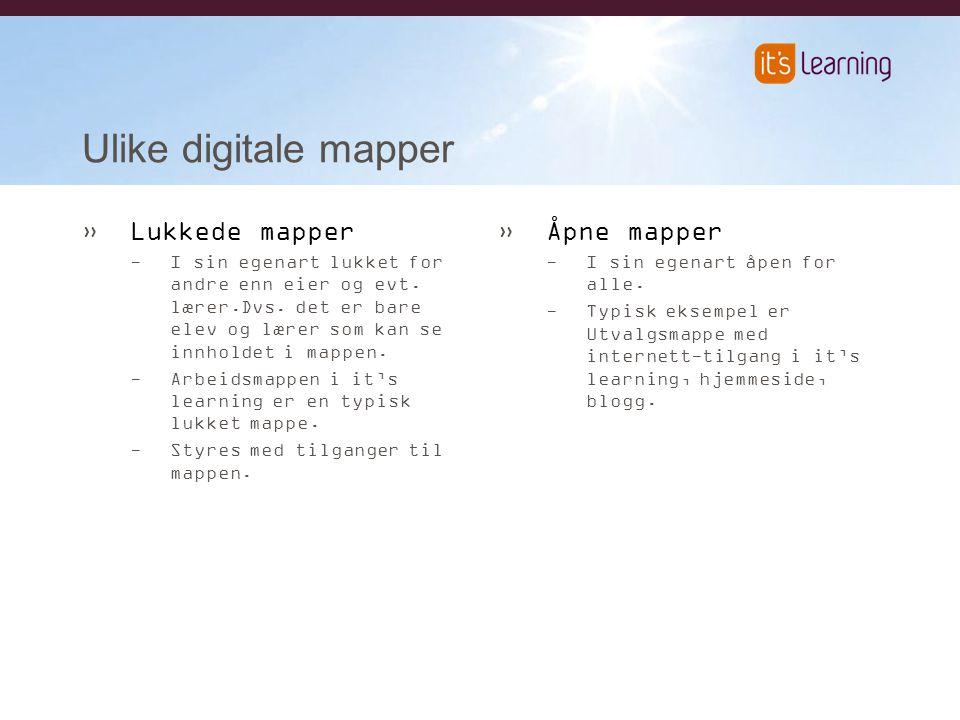 Ulike digitale mapper »Lukkede mapper -I sin egenart lukket for andre enn eier og evt.