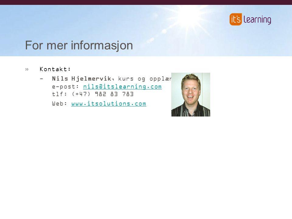 For mer informasjon »Kontakt: -Nils Hjelmervik, kurs og opplæring e-post: nils@itslearning.com tlf: (+47) 982 83 783nils@itslearning.com Web: www.itsolutions.comwww.itsolutions.com