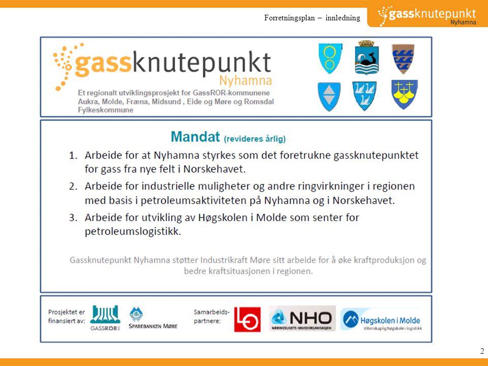 3 Utgangspunktet for arbeidet i Gassknutepunkt Nyhamna er mandatet på foregående side.