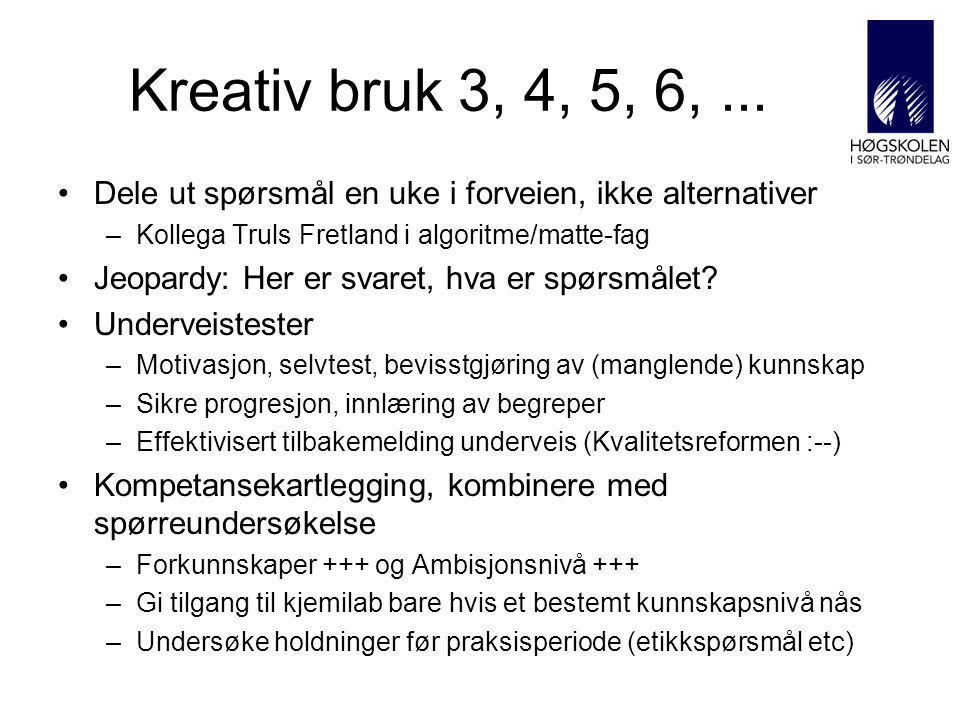 Kreativ bruk 3, 4, 5, 6,...