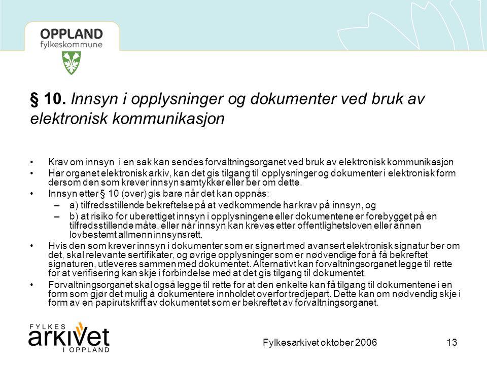 Fylkesarkivet oktober 200613 § 10.
